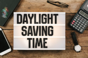 Image on a desk that says Daylight Saving Time