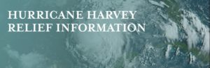 Image that says Hurricane Harvey Relief Information.