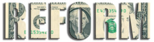Money shaped into the word Reform, which illustrates the tax reform bill.